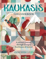 Kaukasis the cookbook | Olia Hercules | 9781784721640