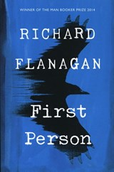First Person | Richard Flanagan | 9781784742201