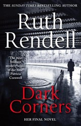 Dark corners | Ruth Rendell | 9781784752354