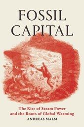 Fossil Capital | Andreas Malm | 9781784781293