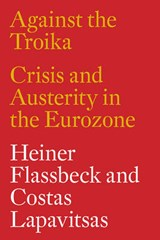 Against the Troika | Costas Lapavitsas | 9781784783136