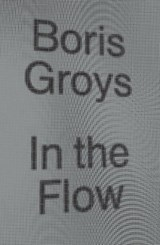 In the Flow | Boris Groys | 9781784783518