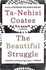Beautiful Struggle | Ta-Nehisi Coates |