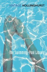 The Swimming Pool Library | Alan Hollinghurst | 9781784870317