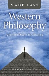 Western Philosophy Made Easy | Dennis Waite | 9781785357787