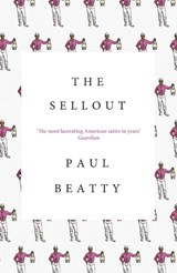 The Sellout | Paul Beatty |