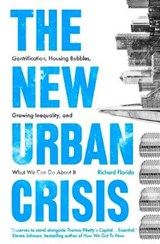 New Urban Crisis | Richard Florida | 9781786072122