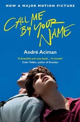 Call me by your name (fti) | Andre Aciman | 9781786495259