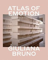 Atlas of Emotion | Giuliana Bruno | 9781786633224
