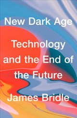 New Dark Age | James Bridle | 9781786635471