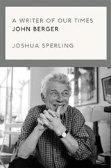 Writer of Our Time | Sperling, Joshua | 9781786637420