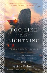 Too Like the Lightning | Ada Palmer | 9781786699503