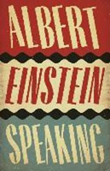 Albert einstein speaking | R. J. Gadney | 9781786890474