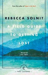 Field Guide To Getting Lost | Rebecca Solnit | 9781786890511