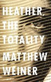 Heather, the totality | Matthew Weiner | 9781786890634
