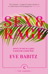 Sex & Rage | Babitz, Eve | 9781786892744
