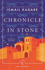 Chronicle In Stone | Kadare, Ismail | 9781786894496