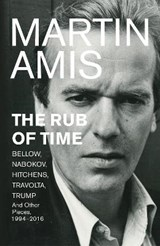 Rub of time | Martin Amis | 9781787330146
