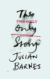Only story | Julian Barnes | 9781787330696