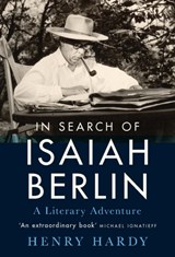 Search of isaiah berlin : a literary adventure | Henry Hardy | 9781788312448