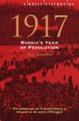 A brief history of 1917 | Roy Bainton | 9781841199504