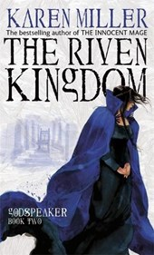 Godspeaker (02): the riven kingdom