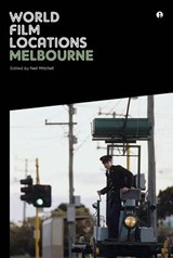 World Film Locations: Melbourne | MITCHELL,  Neil |