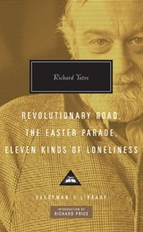 Revolutionary road, easter parade, eleven kinds of loneliness | Richard Yates |