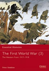 The First World War: The Western Front, 1917-1918 / Peter Simkins