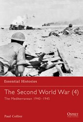 The Second World War: The Mediterranean, 1940-1945  / Paul Collier