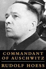 Commandant Of Auschwitz | Rudolf Hoess | 9781842120248