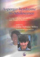 Asperger Syndrome in the Adolescent Years