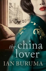 China lover | Ian Buruma |