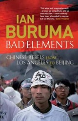 Bad Elements | Ian Buruma |