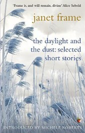 Daylight and the Dust | Janet Frame |