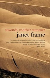 Towards Another Summer | Janet Frame |