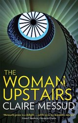 The Woman Upstairs | Claire Messud | 9781844087334