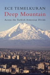 Deep Mountain | Ece Temelkuran |
