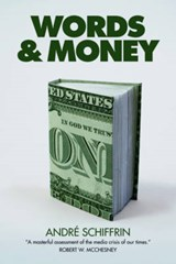 Words and Money | Andre Schiffrin |