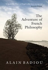 The Adventure of French Philosophy | Alain Badiou |