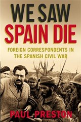 We Saw Spain Die | Paul Preston |