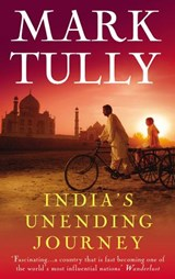 India's Unending Journey | Mark Tully |