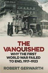 Vanquished | Robert Gerwarth | 9781846148118