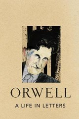 Life in Letters | George Orwell |