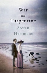 War and Turpentine | Stefan Hertmans | 9781846558825