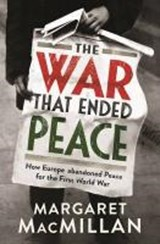 War that ended peace | Margaret Macmillan |