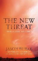 The New Threat from Islamic Militancy | Jason Burke |