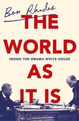 World As It Is | Ben Rhodes |