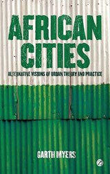 African Cities | Garth Andrew Myers | 9781848135093
