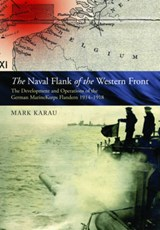 Maritime Flank of the Western Front | Mark Karau | 9781848322318